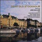 JACK WILKINS (GUITAR) Dear Old Stockholm album cover