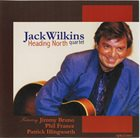 JACK WILKINS (GUITAR) Heading North album cover