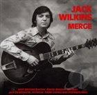 JACK WILKINS (GUITAR) Merge album cover