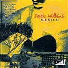 JACK WILKINS (GUITAR) Mexico (aka Jamba) album cover