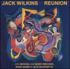 JACK WILKINS (GUITAR) Reunion album cover
