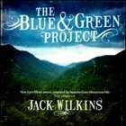 JACK WILKINS (GUITAR) The Blue & Green Project album cover