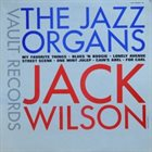 JACK WILSON The Jazz Organs album cover