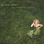 JACKIE ALLEN My Favorite Color album cover