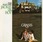 JACKIE & ROY Grass album cover