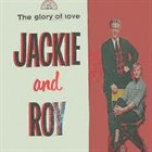 JACKIE & ROY The Glory of Love album cover