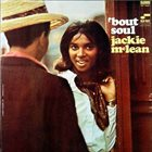 JACKIE MCLEAN 'Bout Soul album cover