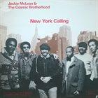 JACKIE MCLEAN Jackie McLean & The Cosmic Brotherhood : New York Calling album cover