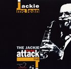 JACKIE MCLEAN The Jackie Mac Attack - Live album cover
