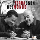 JACKY TERRASSON Jacky Terrasson & Stephane Belmondo : Mother album cover