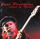 JACO PASTORIUS Live in Italy (1986) album cover
