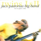 JACO PASTORIUS Twins I & II: Jaco Pastorius Big Band - Live in Japan 1982 album cover