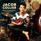 JACOB COLLIER Pure Imagination -the hit covers collection- album cover