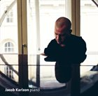 JACOB KARLZON Improvisational Three – Piano Improvisations Inspired By Maurice Ravel album cover