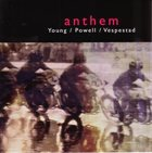 JACOB YOUNG Young / Powell / Vespestad : Anthem album cover