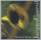 JACQUES COURSIL Minimal Brass album cover