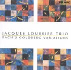 JACQUES LOUSSIER Bach: Goldberg Variations Album Cover