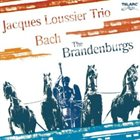 JACQUES LOUSSIER Bach The Brandenburgs album cover