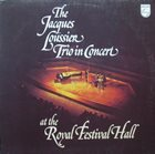 JACQUES LOUSSIER In Concert At The Royal Festival Hall album cover