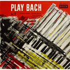 JACQUES LOUSSIER Play Bach No. 1 album cover