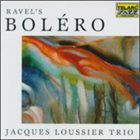 JACQUES LOUSSIER Ravel's Bolero album cover