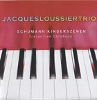 JACQUES LOUSSIER Schumann Kinderszenen Scenes From Childhood album cover