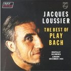 JACQUES LOUSSIER The Best Of Play Bach Set album cover