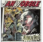 JAH WOBBLE Alpha One Three album cover