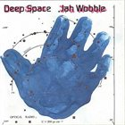 JAH WOBBLE Deep Space album cover