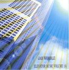 JAH WOBBLE Elevator Music, Volume 1A album cover