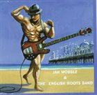 JAH WOBBLE Jah Wobble and the English Roots Band album cover