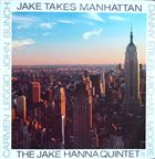 JAKE HANNA Takes Manhattan album cover