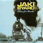 JAKI BYARD Blues for Smoke album cover