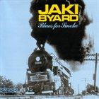 JAKI BYARD Blues for Smoke album cover