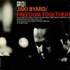 JAKI BYARD Freedom Together album cover