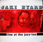 JAKI BYARD Live At The Jazz'Inn album cover