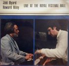 JAKI BYARD Live At The Royal Festival Hall (with Howard Riley) album cover