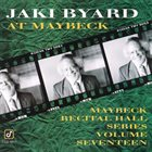 JAKI BYARD Maybeck Recital Hall Series, Volume Seventeen album cover