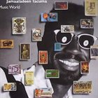 JAMAALADEEN TACUMA Music World album cover