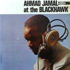 AHMAD JAMAL Ahmad Jamal at the Blackhawk album cover
