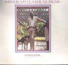AHMAD JAMAL American Classical Music (aka Goodbye Mr. Evans) album cover