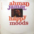 AHMAD JAMAL Happy Moods album cover