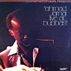 AHMAD JAMAL Live At Bubba's (aka Waltz For Debby) album cover