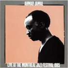 AHMAD JAMAL Live at the Montreal Jazz Festival 1985 album cover