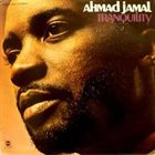 AHMAD JAMAL Tranquility album cover