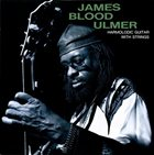 JAMES BLOOD ULMER Harmolodic Guitar With Strings album cover