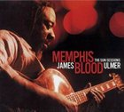 JAMES BLOOD ULMER Memphis Blood (The Sun Sessions) album cover