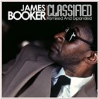 JAMES BOOKER Classified: Remixed And Expanded album cover