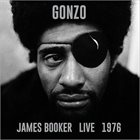 JAMES BOOKER Gonzo: James Booker Live 1976 album cover