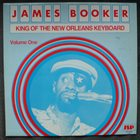 JAMES BOOKER King of the New Orleans Keyboard album cover